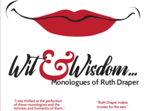 Wit & Wisdom…Monologues of Ruth Draper